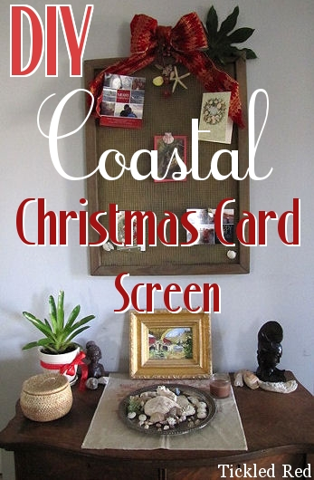 Post image for DIY Coastal Christmas Card Screen